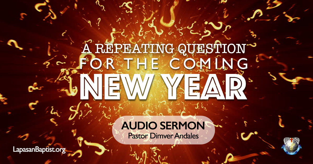 The Repeated Question For The Coming New Year