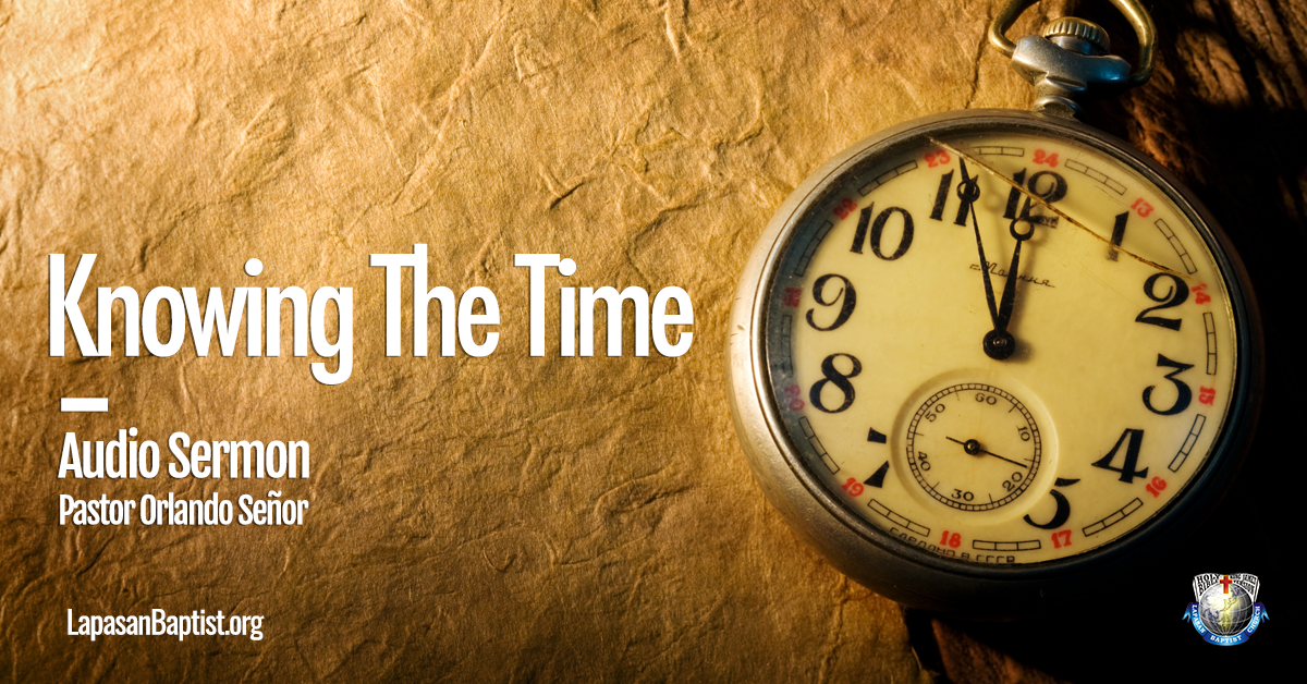 Sermon | Knowing The Time